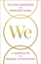 We: A Manifesto for Women Everywhere Cover Image