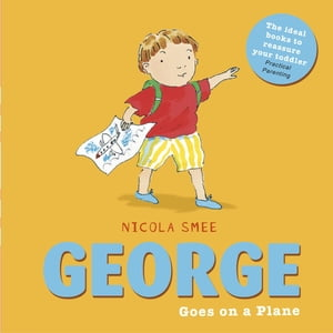 George toddler books: George Goes on a Plane