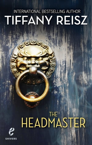 The Headmaster (Shivers,  Book 15)