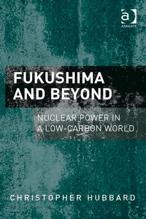 Fukushima and Beyond Nuclear Power in a Low-Carbon World