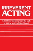 Irreverent Acting Cover Image