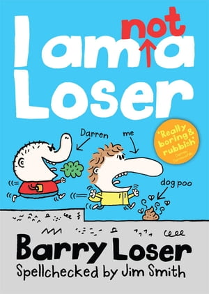 Barry Loser: I am Not a Loser: Tom Fletcher Book Club 2017 title