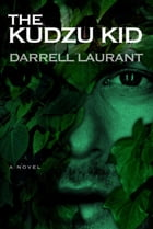 The Kudzu Kid Cover Image