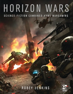 Horizon Wars Science-Fiction Combined-Arms Wargaming