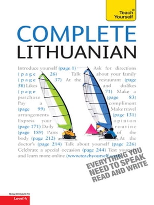 Complete Lithuanian Beginner to Intermediate Course (Book and audio support) Learn to read,  write,  speak and understand a new language with Teach Your