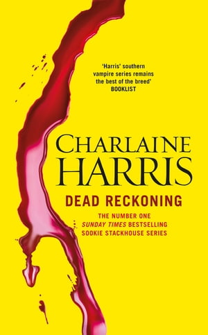 Dead Reckoning A True Blood Novel