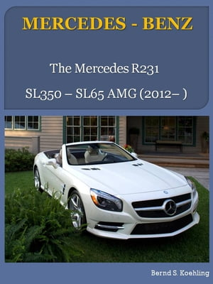 MERCEDES-BENZ,  SL R231 From the SL350 to the SL65 AMG