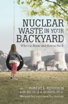 Nuclear Waste in Your Backyard Cover Image
