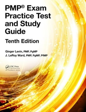PMP� Exam Practice Test and Study Guide,  Tenth Edition