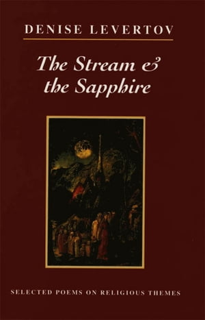 The Stream & the Sapphire: Selected Poems on Religious Themes