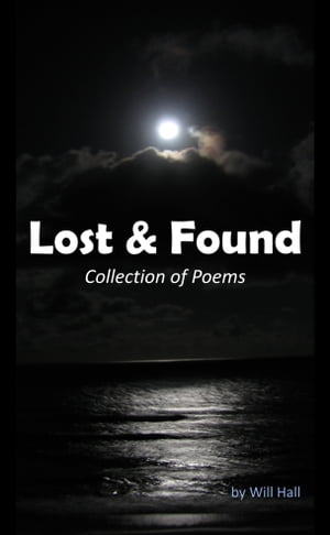 Lost & Found: Collection of Poems