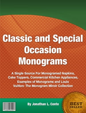 Classic and Special Occasion Monograms