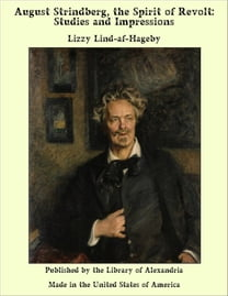 August Strindberg, the Spirit of Revolt: Studies and Impressions