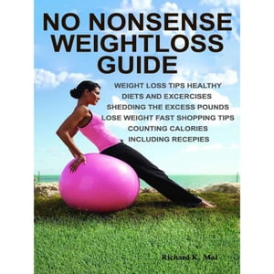 No Nonsense Weightloss Guide