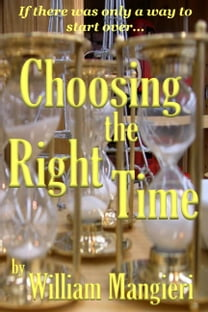 Choosing the Right Time