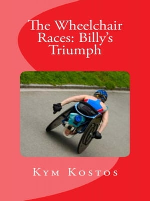 The Wheelchair Races: Billy's Triumph