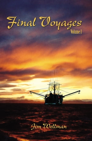 Final Voyages Volume I