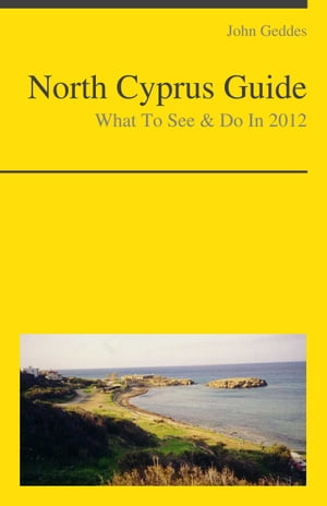 North Cyprus Travel Guide - What To See & Do