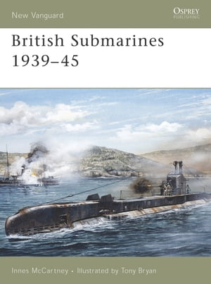 British Submarines 1939?45