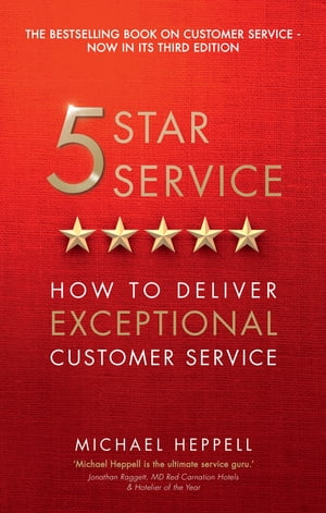 Five Star Service How to deliver exceptional customer service