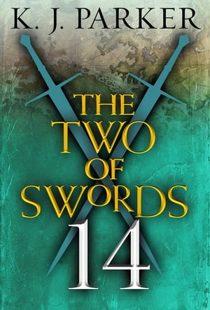 The Two of Swords: Part 14