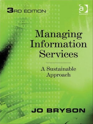 Managing Information Services A Sustainable Approach