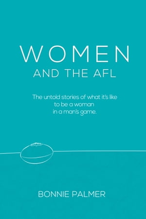 WOMEN and the AFL