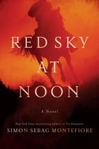 Red Sky at Noon: A Novel Cover Image
