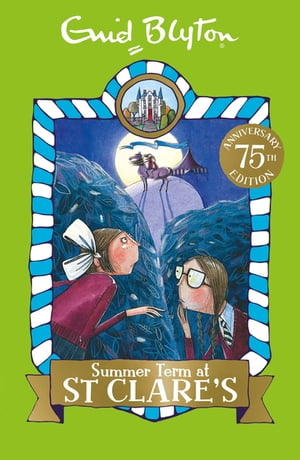 Summer Term at St Clare's Book 3