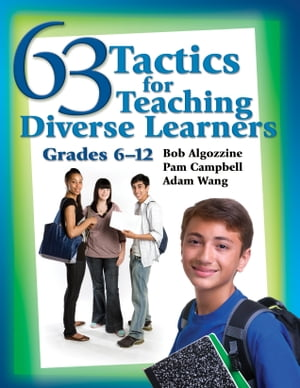 63 Tactics for Teaching Diverse Learners Grades 6-12