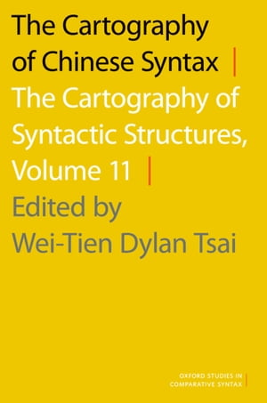 The Cartography of Chinese Syntax: The Cartography of Syntactic Structures,  Volume 11