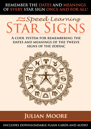 Star Signs A Cool System For Remembering The Dates And Names Of The Twelve Signs Of The Zodiac