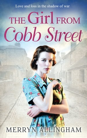 The Girl from Cobb Street (Daisy's War,  Book 1)