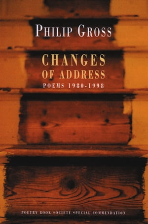 Changes of Address Poems 1980-1998