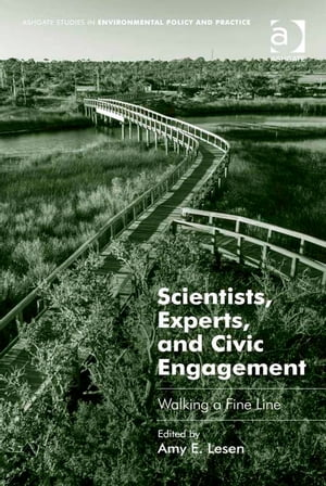 Scientists,  Experts,  and Civic Engagement Walking a Fine Line