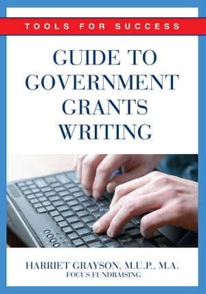 Guide to Government Grants Writing Tools for Success