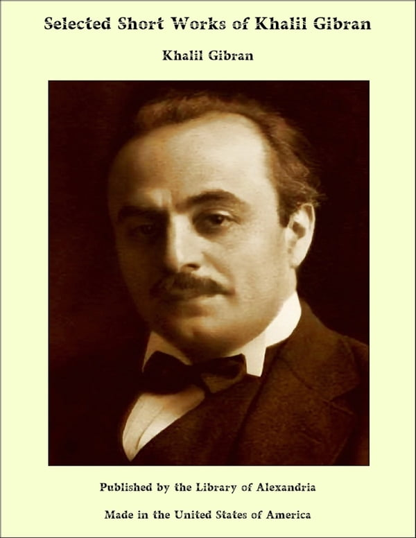 on work by khalil gibran On work by khalil gibranprepared by rio dela cruz.
