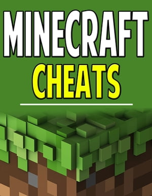 Minecraft Cheats For Pocket Edition,  PC,  & XBOX 360