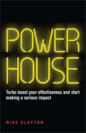 Powerhouse Turbo boost your effectiveness and start making a serious impact
