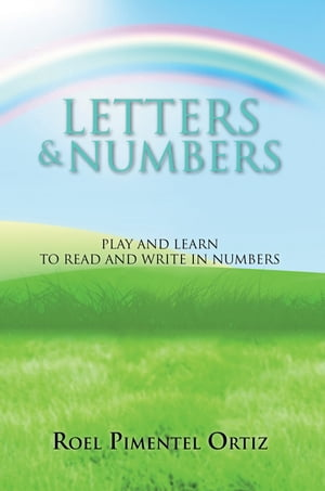Letters & Numbers Play and learn to read and write in numbers