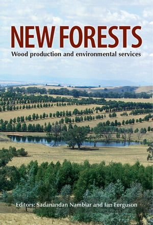 New Forests Wood Production and Environmental Services