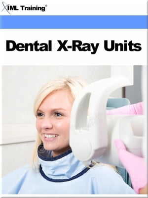Dental X-Ray Units (Dentistry) Includes Introduction to,  Perform Preventive Maintenance Checks and Services on the Inter-Oral X-Ray,  Isolate Malfuncti