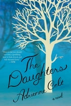 The Daughters: A Novel Cover Image