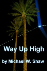 Mike Shaw - Way Up High