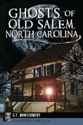 online magazine -  Ghosts of Old Salem, North Carolina
