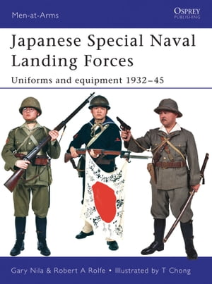 Japanese Special Naval Landing Forces Uniforms and equipment 1932?45