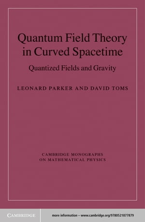 Quantum Field Theory in Curved Spacetime Quantized Fields and Gravity