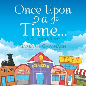 Once upon a Time ... A Children's Story