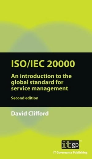 ISO/IEC 20000: An Introduction to the global standard for service management