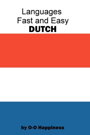 Languages Fast and Easy ~ Dutch